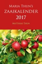 De Biodynamische zaaiagenda of zaaikalender van Maria Thun - 2017
